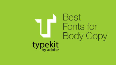 typekit-fonts-for-body-copy
